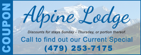 Alpine Lodge Coupon. Discounts Every Sunday through Thursday. Call for Weekly Specials (479)253-7175
